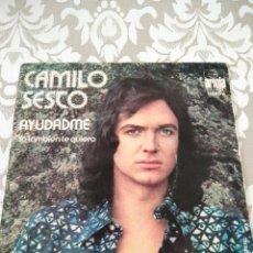 Discos de vinilo: SINGLE DISCO VINILO CAMILO SESTO AYUDAME YO TAMBIEN TE QUIERO. Lote 208019675