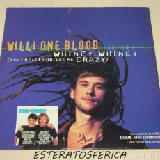 Discos de vinilo: WILLI ONE BLOOD WHINEY, WHINEY (WHAT REALLY DRIVES ME CRAZY) B.S.O.. Lote 208036581