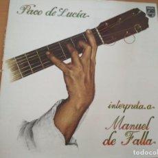 Discos de vinilo: PACO DE LUCIA INTERPRETA MANUEL DE FALLA LP GATEFOLD DISCOLIBRO. Lote 208075881