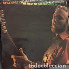 Discos de vinilo: LP STILLS STILLS - THE BEST OF STEPHEN STILLS. Lote 208080481