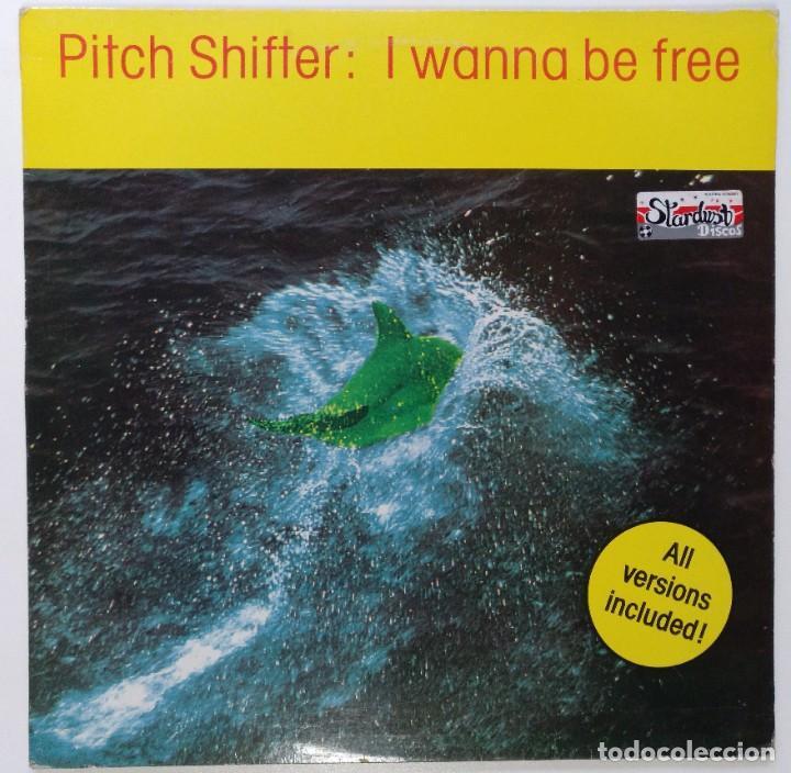 "PITCH SHIFTER - I WANNA BE FREE [[[ VINILO MX 12"" 45RPM ]]] [[ 1993 ]] (Música - Discos de Vinilo - Maxi Singles - Techno, Trance y House)"