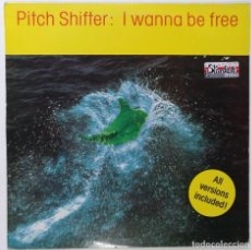 "Discos de vinilo: PITCH SHIFTER - I WANNA BE FREE [[[ VINILO MX 12"" 45RPM ]]] [[ 1993 ]]. Lote 208103273"