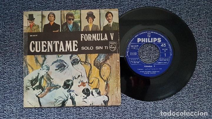 FORMULA V - CUENTAME / SOLO SIN TI. EDITADO POR PHILIPS. AÑO 1.969 (Música - Discos - Singles Vinilo - Grupos Españoles 50 y 60)