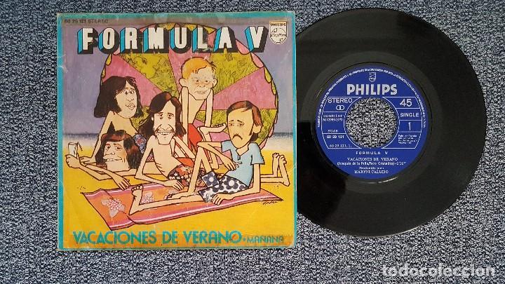 FORMULA V - VACACIONES DE VERANO / MAÑANA. EDITADO POR PHILIPS. AÑO 1.972 (Música - Discos - Singles Vinilo - Grupos Españoles 50 y 60)