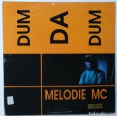 """Discos de vinilo: MELODIE MC - DUM DA DUM [[[ VINILO MX 12"""" 45RPM ]]] [[ 1993 ]]. Lote 208107703"""