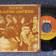 Discos de vinilo: ROCK 60 - EL ULTIMO GUATEQUE / MANUELA NIÑA DE LA CARRETERA. EDITADO POR CBS. AÑO 1.977. Lote 208108936