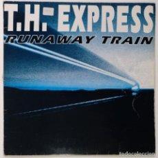 "Discos de vinilo: T.H. EXPRESS - RUNAWAY TRAIN [[ITALY ELECTRONIC ITALODANCE DIFÍCIL DE CONSEGUIR] [ 12"" 45RPM] 1994. Lote 208110635"