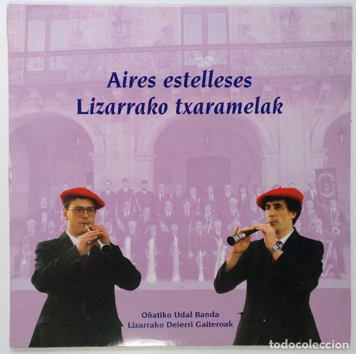 "AIRES ESTELLESES [BANDA MUNICIPAL DE MUSICA DE OÑATI] [LIZARRAKO TXARAMELAK] [LP 12"" 33RPM] 1992 (Música - Discos - LP Vinilo - Country y Folk)"