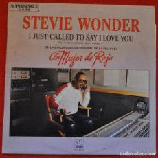 Discos de vinilo: STEVIE WONDER - I JUST CALLED TO SAY I LOVE YOU - LA MUJER DE ROJO - MAXISINGLE. Lote 208154520