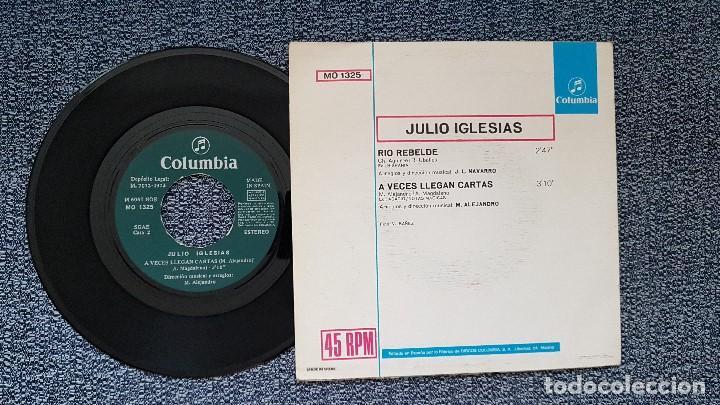 Discos de vinilo: Julio Iglesias - Rio rebelde / A veces llegan cartas. editado por Columbia. año 1.972 - Foto 2 - 208154855