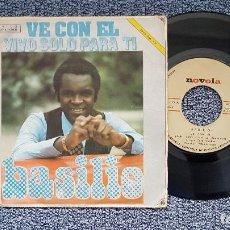 Discos de vinilo: BASILIO - VE CON EL / VIVO SOLO PARA TI. EDITADO POR ZAFIRO. AÑO 1.972. Lote 208155798
