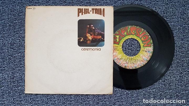 PHIL TRIM - CEREMONIA / NO QUIERO NUNCA MAS SOÑAR. EDITADO POR EXPLOSIÓN. AÑO 1.975 (Música - Discos - Singles Vinilo - Solistas Españoles de los 70 a la actualidad)