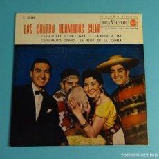 Discos de vinilo: LOS CUATRO HERMANOS SILVA. ESTANDO CONTIGO / SABOR A MÍ / CARNAVALITO GITANO / LA FLOR DE LA CANELA. Lote 208161217