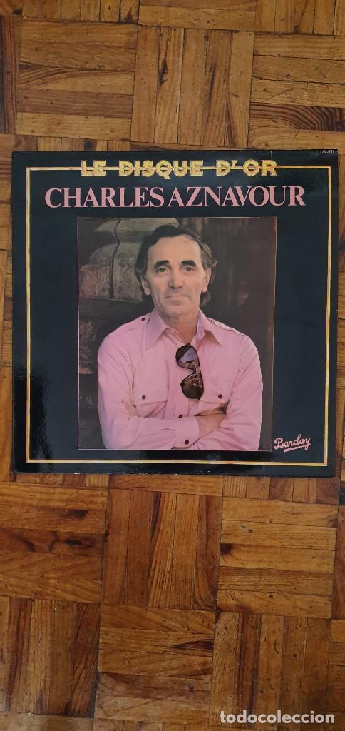 CHARLES AZNAVOUR ?– LE DISQUE DOR SELLO: BARCLAY ?– 90.331 SERIE: LE DISQUE DOR – FORMATO: VINYL (Música - Discos - LP Vinilo - Canción Francesa e Italiana)