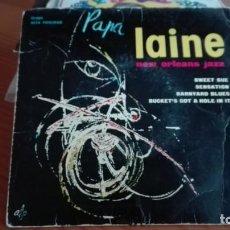 Discos de vinilo: PAPA LAINE EP NEW ORLEANS JAZZ SWEET SUE SENSATION + 2 DISCOPHON 1960. Lote 208170486