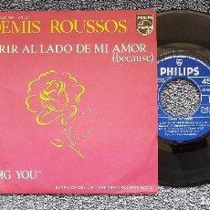 Discos de vinilo: DEMIS ROUSSOS - MORIR AL LADO DE MI AMOR / I DIG YOY. EDITADO POR PHILIPS. AÑO 1.977. Lote 208170510