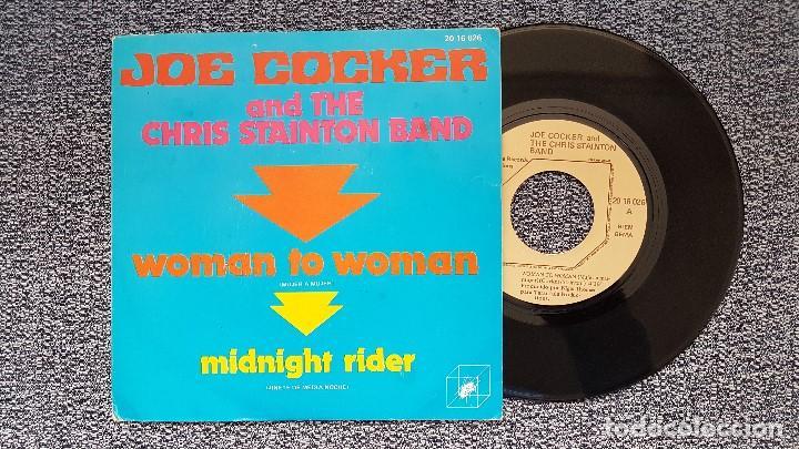JOE COCKER AND THE CHRIS STAINTON BAND-WOMAN TO WOMAN / MIDNIGHT RIDER. EDITADO POR POLYDOR.AÑO1.972 (Música - Discos - Singles Vinilo - Pop - Rock - Internacional de los 70)