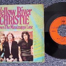Discos de vinilo: CHRISTIE - YELLOW RIVER / DOWN THE MISSISSIPPI LINE. EDITADO POR CBS. AÑO 1.970. Lote 208192186