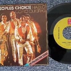 Discos de vinilo: PEOPLES CHOICE - HAZLO COMO QUIERAS / LA GRAN HERIDA. EDITADO POR CBS. AÑO 1.975. Lote 208195267