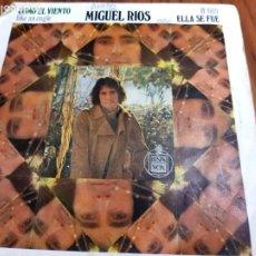 Discos de vinilo: MIGUEL RIOS,COMO EL VIENTO DEL 70. Lote 208211092