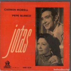 Dischi in vinile: CARMEN MORELL Y PEPE BLANCO - JOTAS EP ODEON DE 1958 RF-4334. Lote 208221426