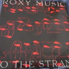 Discos de vinilo: ROXY MUSIC - DO THE STRAND - MX - EDICION INGLESA DEL AÑO 1973. Lote 208249190