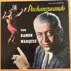 Disques de vinyle: RAMON MARQUEZ PACHANGUEANDO LP PALACIO ORIG VENEZUELA MUY BIEN CONSERVADO. Lote 208363746