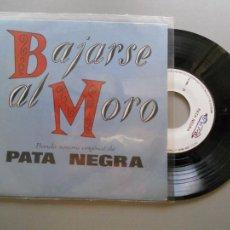 Discos de vinilo: PATA NEGRA *BANDA SONORA DE BAJARSE AL MORO* RAIMUNDO AMADOR EP 1988- PASA LA VIDA + 7. Lote 208370867