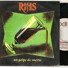 "Discos de vinilo: ROSAS ROJAS 7"" SPAIN 45 UN GOLPE DE SUERTE SINGLE VINILO PROMOCIONAL DOBLE CARA A 1991 SPANISH ROCK. Lote 208372242"