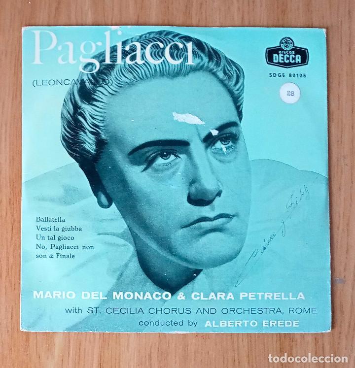 PAGLIACI (LEONCAVALLO) - MARIO DEL MONACO & CLARA PETRELLA - DIR ALBERTO EREDE - ED COLUMBIA 45 RPM (Música - Discos de Vinilo - EPs - Clásica, Ópera, Zarzuela y Marchas)