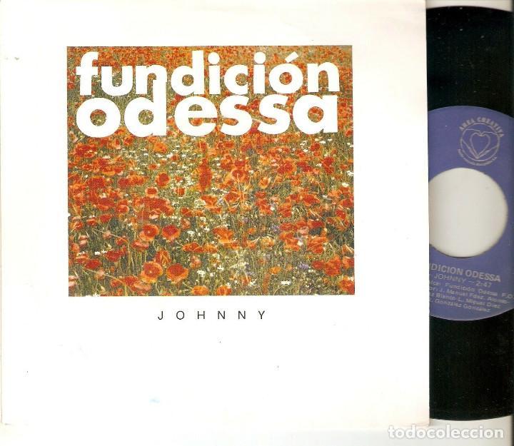 """FUNDICION ODESSA 7"""" SPAIN 45 JOHNNY SINGLE VINILO PROMOCIONAL DOBLE CARA A 1992 SPANISH POP ROCK VER (Música - Discos - Singles Vinilo - Grupos Españoles de los 90 a la actualidad)"""