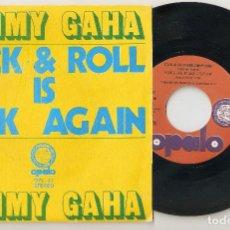 """Discos de vinilo: SAMMY GAHA 7"""" SPAIN 45 ROCK AND ROLL IS BACK AGAIN SINGLE VINILO 1973 FREE FUNK SOUL ROCK OPALO MIRA. Lote 208403840"""