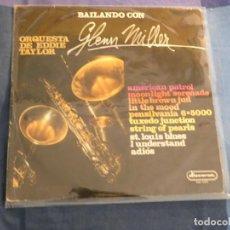 Discos de vinilo: LP ESPAÑOL CIRCA 1968 BAILANDO CON GLEEN MILLER ORQUESTA EDDIE TAYLOR BUEN ESTADO. Lote 208435126