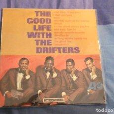 Disques de vinyle: LP USA ANTIQUISIMO GOOD LIFE WITH THE DRIFTERS ATLANTIC ORANGE AND PLUM DESCONCHONES DETRAS DISCO OK. Lote 208470468