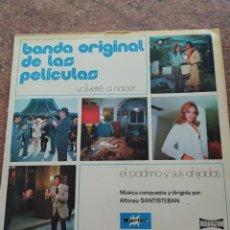 Discos de vinilo: BANDA ORIGINAL DE LAS PELÍCULAS VOLVERÉ A NACER. Lote 208474597