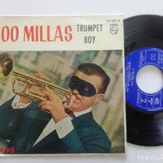 Discos de vinilo: TRUMPET BOY - 500 MILLAS - EP PHILIPS ESPAÑA 1963. Lote 208563121
