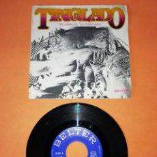 Discos de vinilo: TINGLADO. TIA AMALIA. LA CANTARA. BELTER RECORDS 1971. Lote 208568945