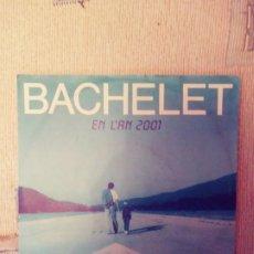 Disques de vinyle: BACHELET: EN L'AN 2000.RCA.1985. Lote 208569898
