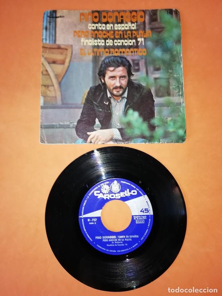PINO DONAGGIO. PERO ANOCHE EN LA PLAYA. EL ULTIMO ROMANTICO. CAROSELLO RECORDS HISPAVOX 1971 (Música - Discos - Singles Vinilo - Otros Festivales de la Canción)