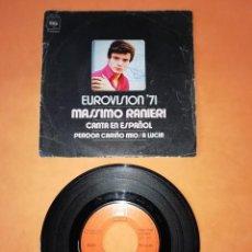 Discos de vinilo: MASSIMO RANIERI. EUROVISION 71. CANTA EN ESPAÑOL. PERDON CARIÑO MIO. CBS 1971. Lote 208571708