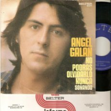 """Discos de vinilo: ANGEL GALAN 7"""" SPAIN 45 NO PODRAS OLVIDARLO SINGLE VINILO ORIGINAL 1976 + INSERT MUY BUEN ESTADO !!. Lote 208587265"""