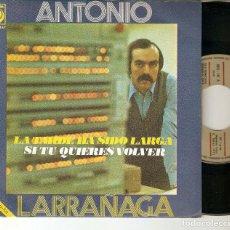 """Discos de vinilo: ANTONIO LARRAÑAGA 7"""" SPAIN 45 LA TARDE HA SIDO LARGA SINGLE VINILO ORIGINAL 1971 POP MUY BUEN ESTADO. Lote 208588010"""