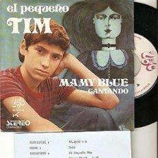 """Discos de vinilo: EL PEQUEÑO TIM 7"""" SPAIN 45 MAMY BLUE CANTAND SINGLE VINILO ORIGINAL 1971 + INSERT MUY BUEN ESTADO !. Lote 208588905"""