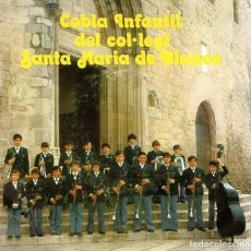 Discos de vinilo: COBLA INFANTIL DEL COL.LEGI SANTA MARIA DE BLANES GIRONA. Lote 65880766
