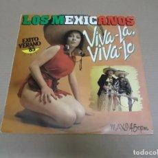Discos de vinilo: LOS MEXICANOS (MX) VIVA-LA, VIVA-LO (2 TRACKS) AÑO – 1985. Lote 208597348