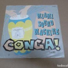 Discos de vinilo: MIAMI SOUND MACHINE (MX) CONGA (3 TRACKS) AÑO – 1985 – EDICION U.K.. Lote 208597505