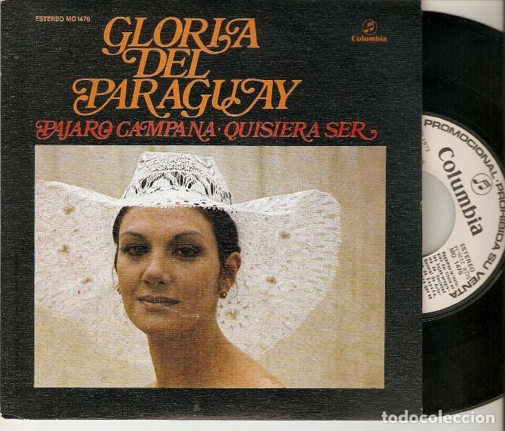 """GLORIA DEL PARAGUAY 7"""" SPAIN 45 PAJARO CAMAPANA SINGLE VINILO PROMOCIONAL ORIG. 1975 MUY BUEN ESTADO (Música - Discos - Singles Vinilo - Grupos y Solistas de latinoamérica)"""