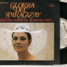 """Discos de vinilo: GLORIA DEL PARAGUAY 7"""" SPAIN 45 PAJARO CAMAPANA SINGLE VINILO PROMOCIONAL ORIG. 1975 MUY BUEN ESTADO. Lote 208660982"""