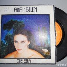Discos de vinilo: ANA BELEN *QUÉ SERÁ* SINGLE 1980. Lote 208691923