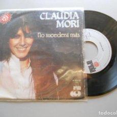 Dischi in vinile: CLAUDIA MORI - NO SUCEDERÁ MÁS SINGLE 1981. Lote 208694640